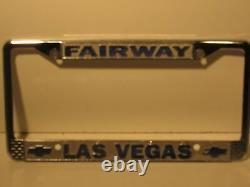 Vintage Fairway Las Vegas Chevy Sales License Plate Frame Embossed Holder